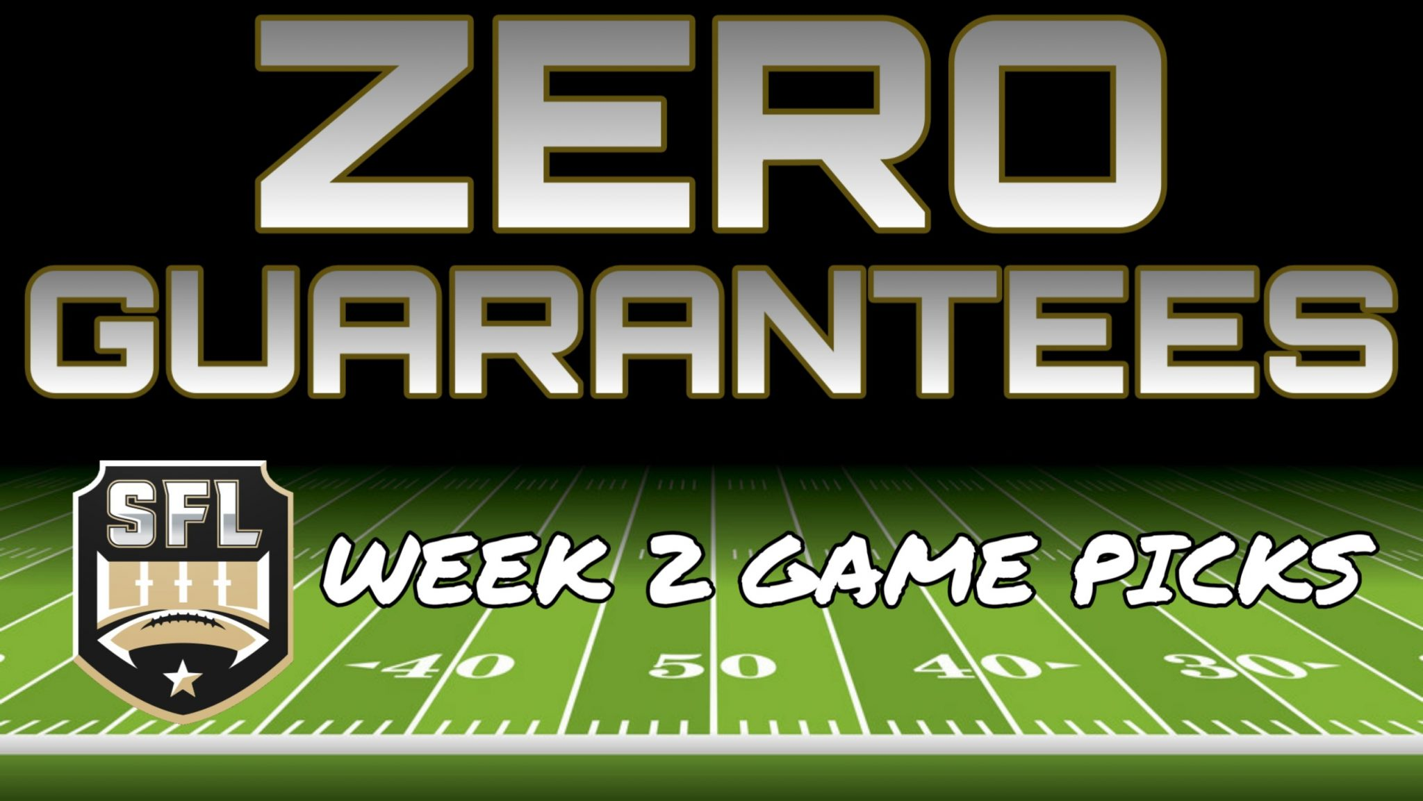 Zero Guarantees: Season 14, Week 2