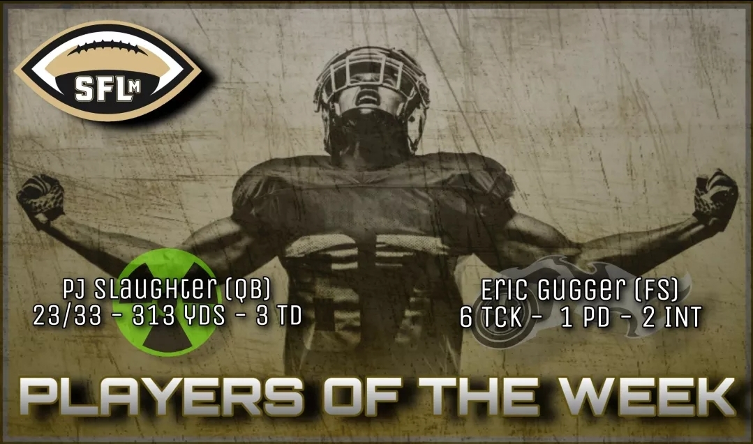 SFLm Players of the Week – Week 1